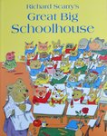 Great Big Schoolhouse - Richard Scarry