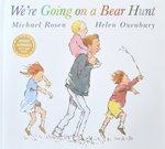 We`re Going on a Bear Hunt - Michael Rosen & Helen Oxenbury