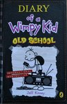 Diary of a Wimpy Kid: Old School - Jeff Kinney