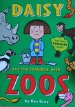 Daisy and the Trouble with Zoos - Kes Gray