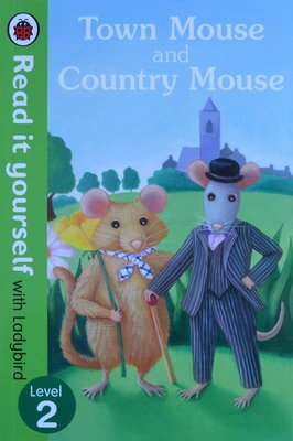 Town Mouse and Country Mouse - Level 2
