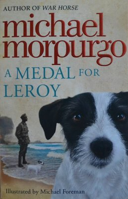A Medal for Leroy - Michael Morpurgo