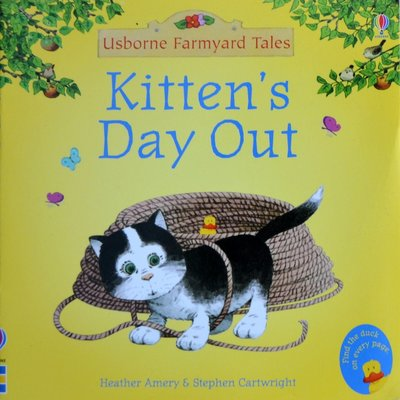 Kitten's Day Out (Mini Farmyard Tales) - H. Amery & S. Cartwright