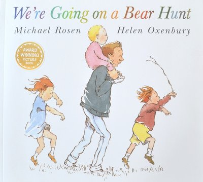 We`re Going on a Bear Hunt - Michael Rosen & Helen Oxenbury