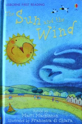 Level 1: The Sun and the Wind - Usborne First Reading