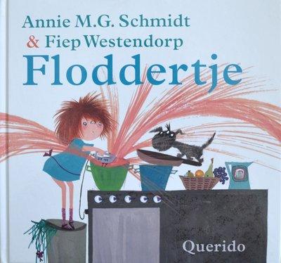 Floddertje - Annie M.G. Schmidt & Fiep Westendorp