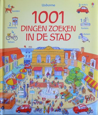 1001 dingen zoeken in de stad - Anna Milbourne & Teri Gower