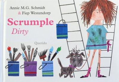 Scrumple Dirty - Annie M.G. Schmidt & Fiep Westendorp