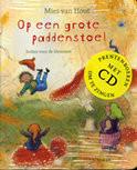 Op een grote paddenstoel (Boek & CD) - Mies van Hout