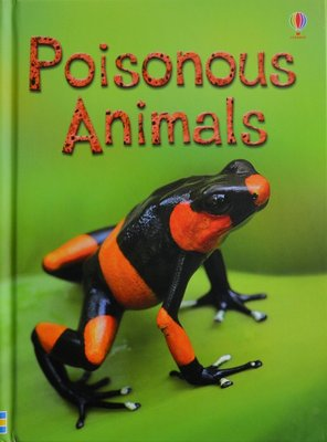 Poisonous Animals - Emily Bone