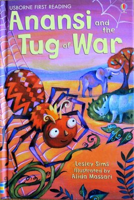 Level 1: Anansi and the Tug of War - Usborne First Reading