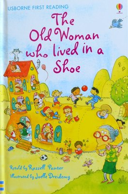 Level 2: The Old Woman who lived in a Shoe - Usborne First Reading