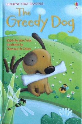 Level 1: The Greedy Dog - Usborne First Reading