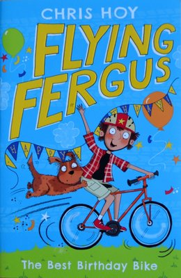 Flying Fergus: The Best Birthday Bike - Chris Hoy