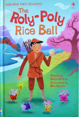 Level 2: The Roly-Poly Rice Ball - Usborne First Reading