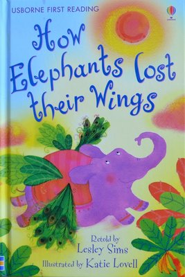 Level 2: How Elephants Lost Their Wings - Usborne First Reading