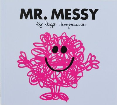 Mr. Messy - Roger Hargreaves