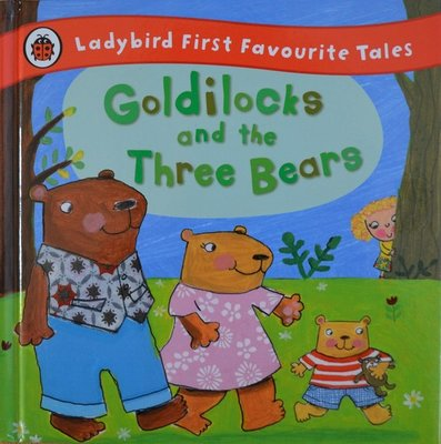 Goldilocks and the Three Bears - Nicola Baxter