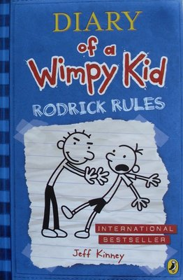 Diary of a Wimpy Kid: Rodrick Rules - Jeff Kinney