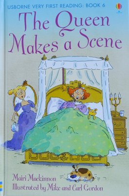 Book 6: The Queen Makes a Scene - Usborne Very First Reading