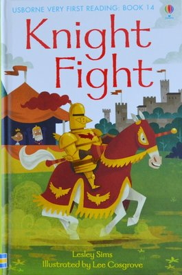 Book 14: Knight Fight - Usborne Very First Reading