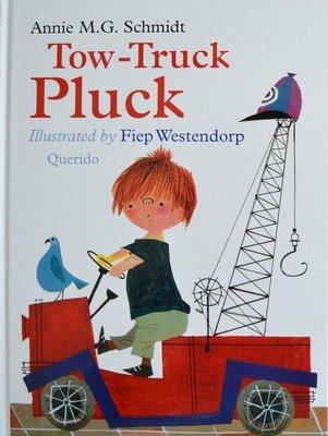 Tow-Truck Pluck - Annie M.G. Schmidt