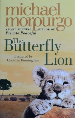 The Butterfly Lion - Michael Morpurgo