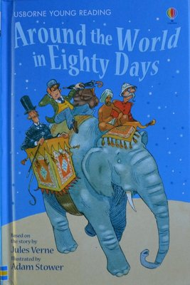 Series 2: Around the World in Eighty Days - Usborne Young Reading