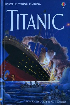 Series 3: Titanic - Usborne Young Reading