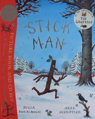 Stick Man (Book & CD set) - Julia Donaldson & Axel Scheffler