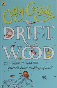Driftwood - Cathy Cassidy