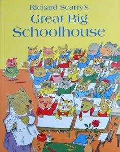 Great Big Schoolhouse - Richard Scarry