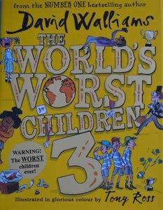 The World's Worst Children 3 - David Walliams