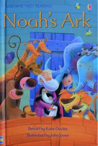 Level 3: Noah's Ark - Usborne First Reading