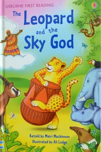 Level 3: The Leopard and the Sky God - Usborne First Reading
