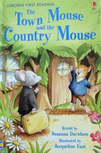 Level 4: The Town Mouse and the Country Mouse - Usborne First Reading
