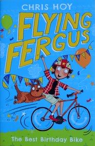Flying Fergus: The Best Birthday Bike - Chris Hoy