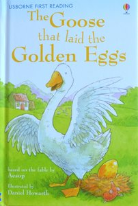 Level 3: The Goose that laid the Golden Eggs - Usborne First Reading