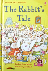 Level 1: The Rabbit`s Tale - Usborne First Reading