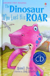 Level 3: The Dinosaur Who Lost His Roar (Book CD) - Usborne First Reading