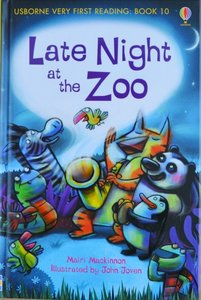 Book 10: Late Night at the Zoo - Usborne Very First Reading