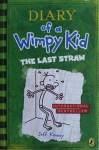 Diary of a Wimpy Kid: The Last Straw - Jeff Kinney
