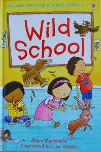 Book 11: Wild School - Usborne Very First Reading