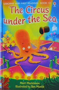 Book 12: The Circus under the Sea - Usborne Very First Reading