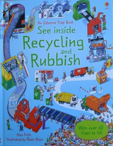 See Inside Recycling and Rubbish - Usborne Flap Book
