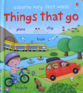 Things That Go - Usborne Very First Words