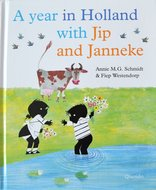 A Year in Holland with Jip and Janneke - Annie M.G. Schmidt & Fiep Westendorp