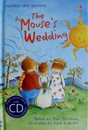 Level 3: The Mouse`s Wedding (Book CD) - Usborne First Reading